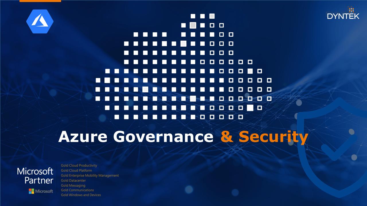 Azure Governance and Security Webinar_2019.01.08 v3