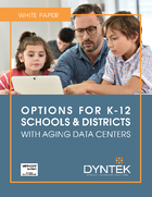 White Paper - Options for K-12 with Aging Data Centers_DynTek (002)_Page_1