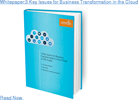 Whitepaper:3 Key Issues for Business Transformation in the Cloud Read Now